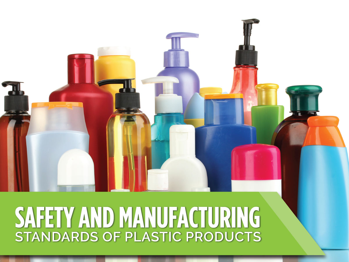 Safety-and-manufacturing-standards-of-plastic-products-fb-1200x900 (1)