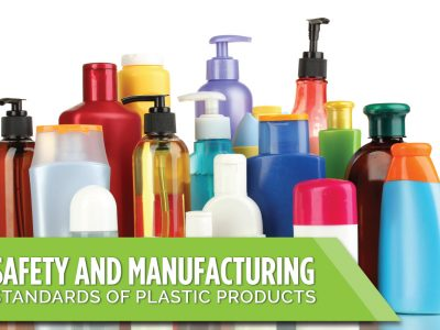 Safety and Manufacturing Standards of Plastic Products