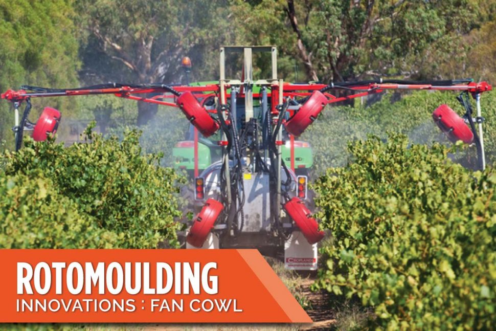 Rotomoulding Innovations: Fan Cowl
